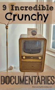 9 Incredible Crunchy Documentaries