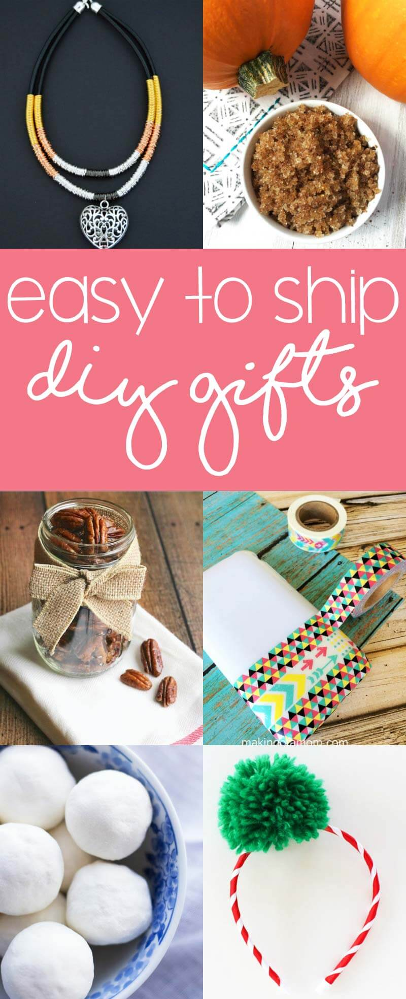 DIY Gifts that are Easy to Ship - gifts that are lightweight, smaller, don't perish as easily, etc for worry-free mailing.